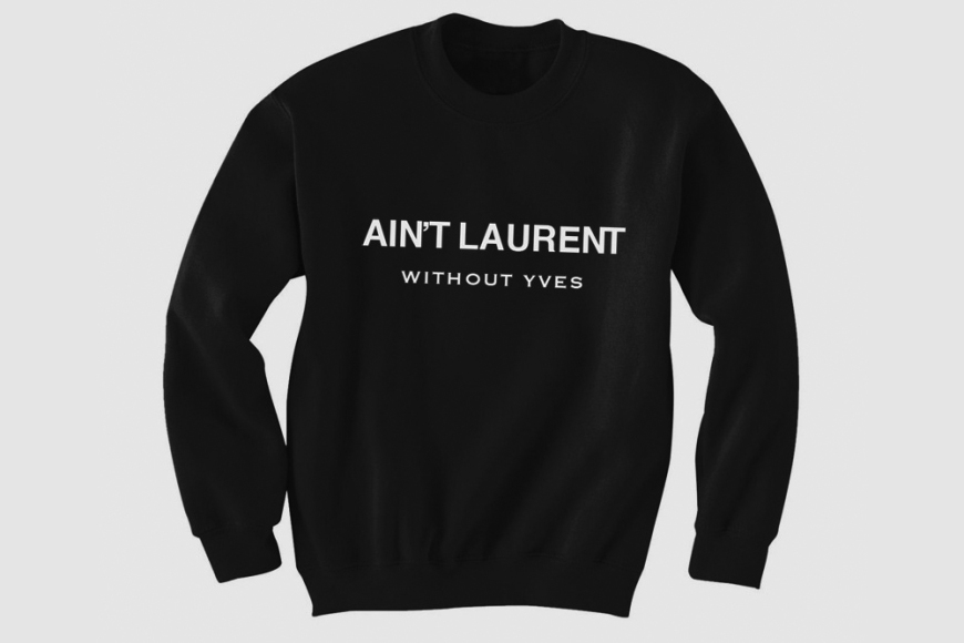 Aint-Laurent-Without-Yves-Crewneck-sweatshirt