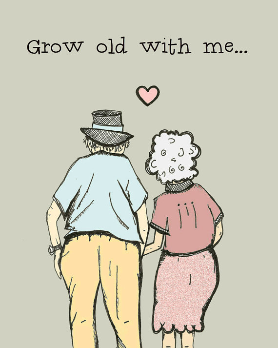 Grow Old With Me Foreign Concept